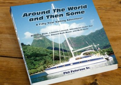 Around the World and Then Some, A Fifty Year Sailing Adventure