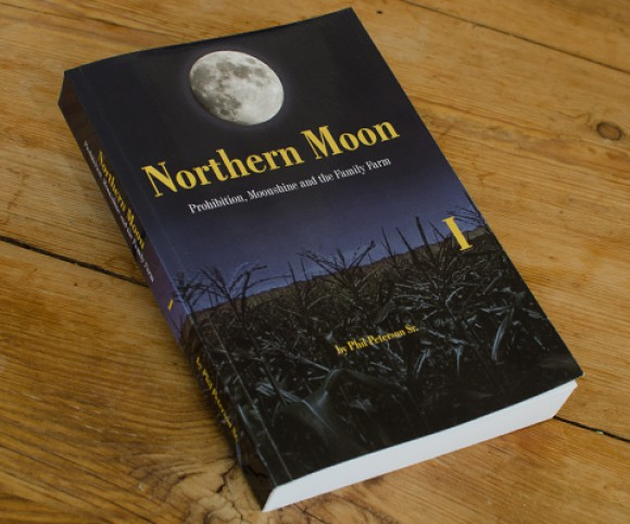 Northern Moon – Prohibition, Moonshine and the Family Farm